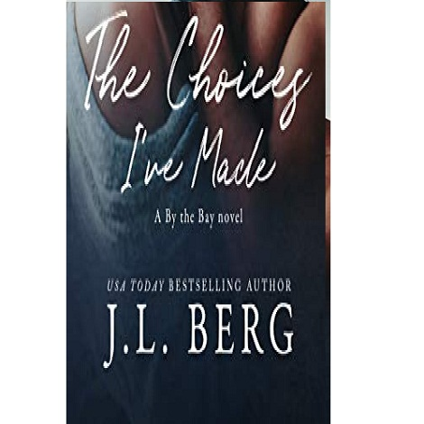 The Choices I've Made by J.L. Berg ePub Download