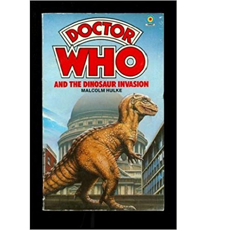 Doctor Who and the Dinosaur Invasion by Malcolm Hulke ePub Download