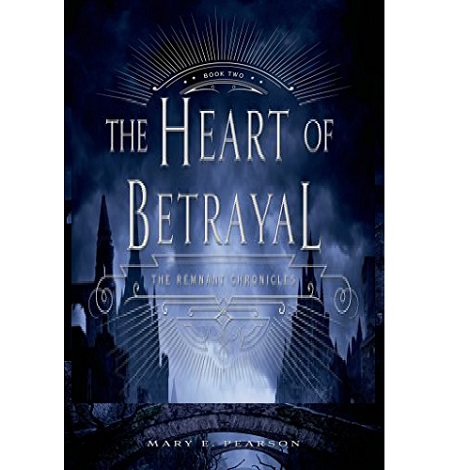 The Heart of Betrayal by Mary E. Pearson ePub Download