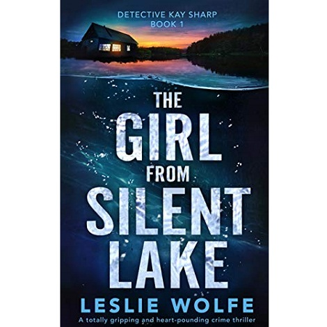The Girl from Silent Lake by Leslie Wolfe ePub Download