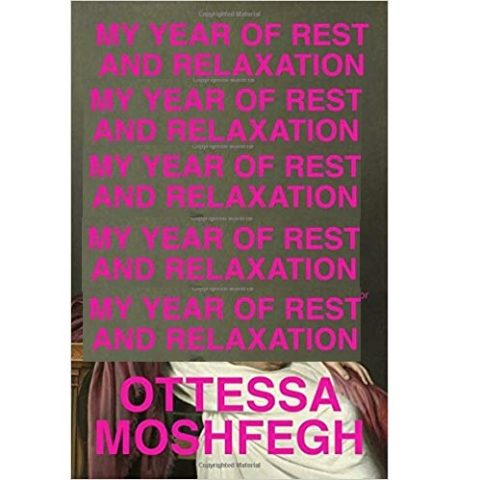 My Year of Rest and Relaxation by Ottessa Moshfegh ePub Download