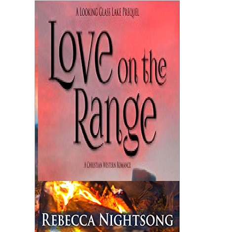 Love on the Range by Rebecca Nightsong ePub Download