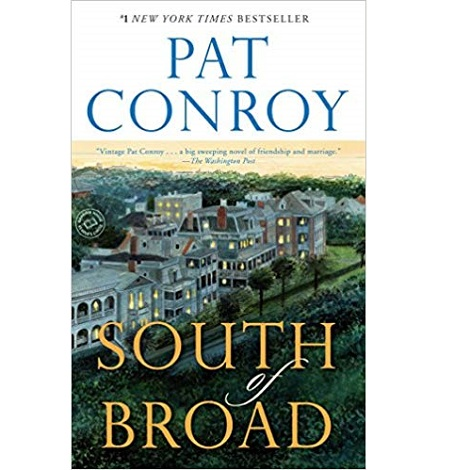South of Broad by Pat Conroy ePub Download