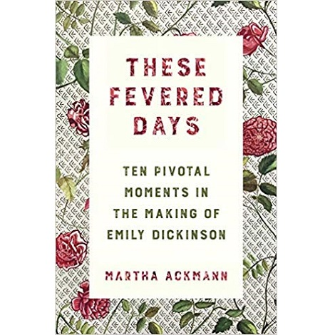 These Fevered Days by Martha Ackmann ePub Download