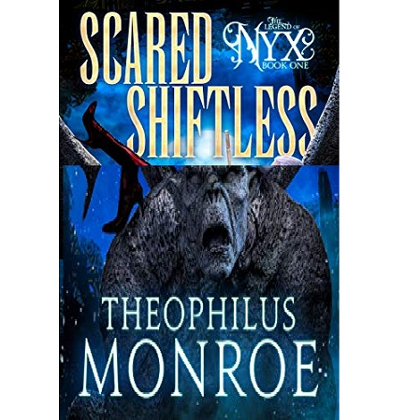 Scared Shiftless by Theophilus Monroe ePub Download