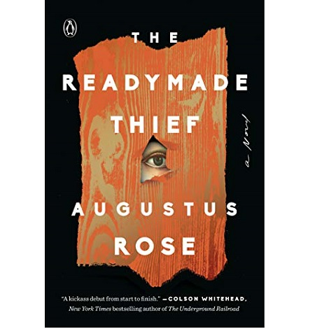 The readymade thief by augustus rose ePub Download
