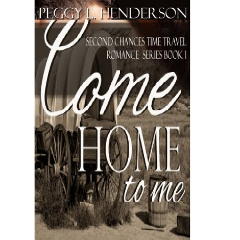 Come Home to Me by Peggy L Henderson ePub Download