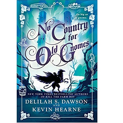 No Country for Old Gnomes by Delilah S. Dawson ePub Download
