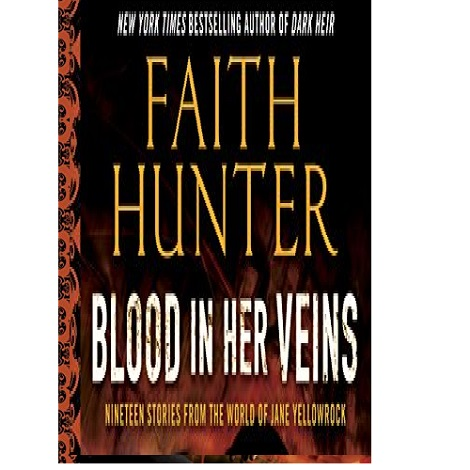 Blood in Her Veins by Faith Hunter ePub Download