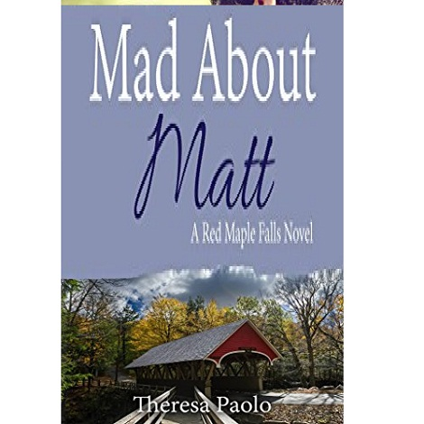 Mad About Matt by Theresa Paolo ePub Download