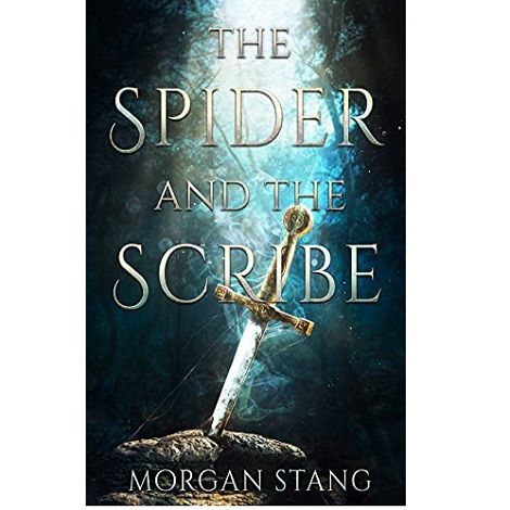 The Spider and the Scribe by Morgan Stang ePub Download