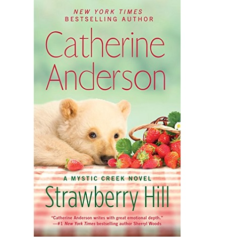 Strawberry Hill by Catherine Anderson ePub Download