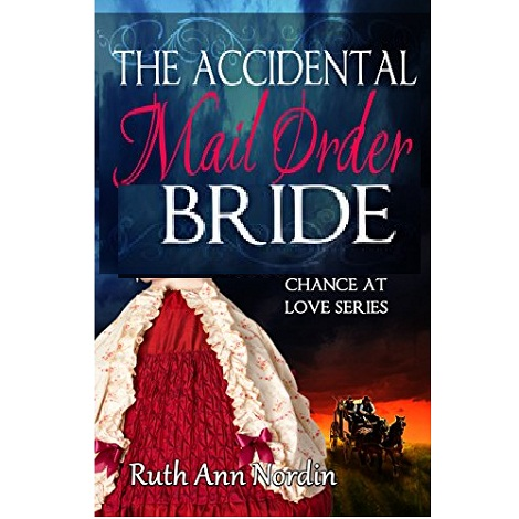 The Accidental Mail Order Bride by Ruth Ann Nordin ePub Download