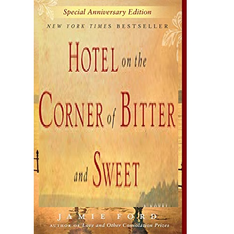 Hotel on the Corner of Bitter and Sweet by Jamie Ford ePub Download