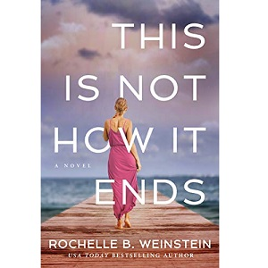 This Is Not How It Ends by Rochelle B. Weinstein ePub Download