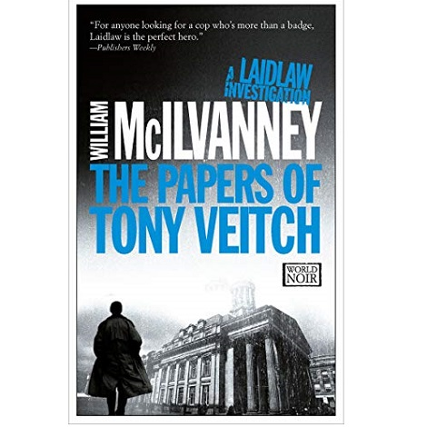 The Papers of Tony Veitch by William McIlvanney ePub Download