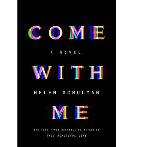 Come with Me by Helen Schulman ePub Download