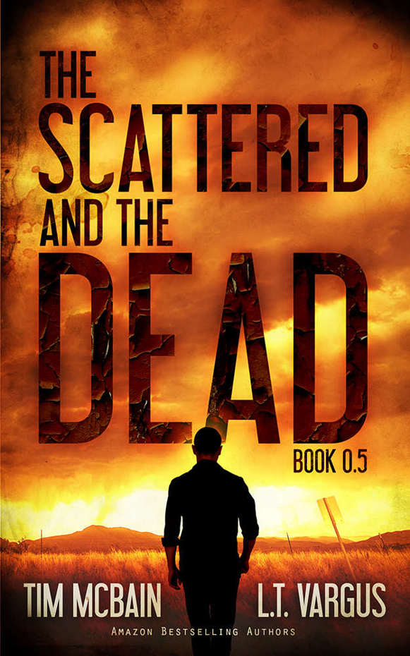 The Scattered and the Dead by Tim McBain ePub Download