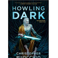 Howling Dark by Christopher Ruocchio ePub Download