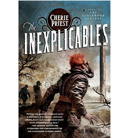 The Inexplicables by Cherie Priest ePub Download
