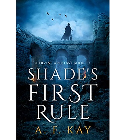 Shade's First Rule by A.F. Kay ePub Download