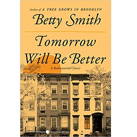 Tomorrow Will Be Better by Betty Smith ePub Download