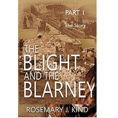 The Blight and the Blarney by Rosemary J. Kind ePub Download