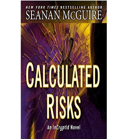 Calculated Risks by Seanan McGuire ePub Download