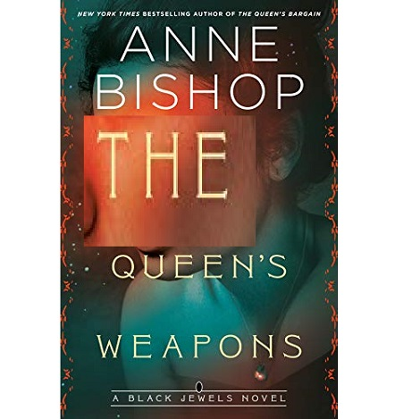 The Queen's Weapons by Anne Bishop ePub Download