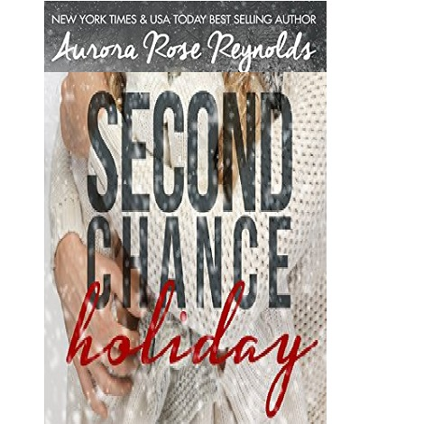 Second Chance Holiday by Aurora Rose Reynolds ePub Download
