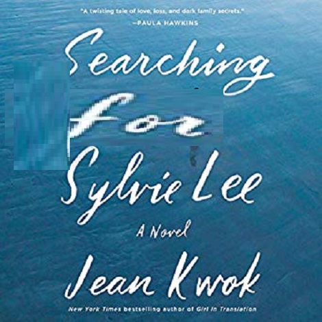Searching for Sylvie Lee by Jean Kwok ePub Download