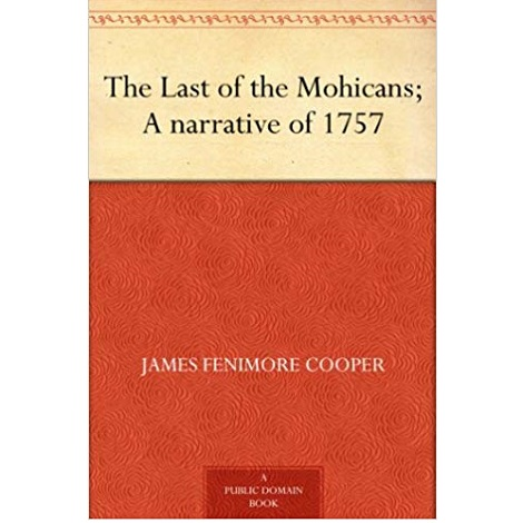 The Last Of The Mohicans By James Fenimore Cooper ePub Download