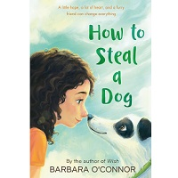 How to Steal a Dog by Barbara O'Connor ePub Download