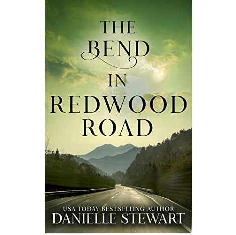 The Bend in Redwood Road by Danielle Stewart ePub Download