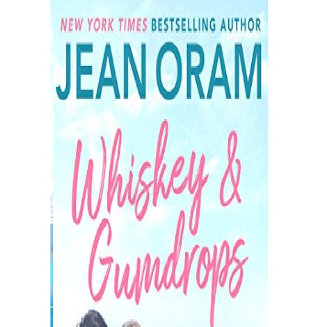Whiskey and Gumdrops by Jean Oram ePub Download