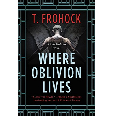 Where Oblivion Lives by T. Frohock ePub Download