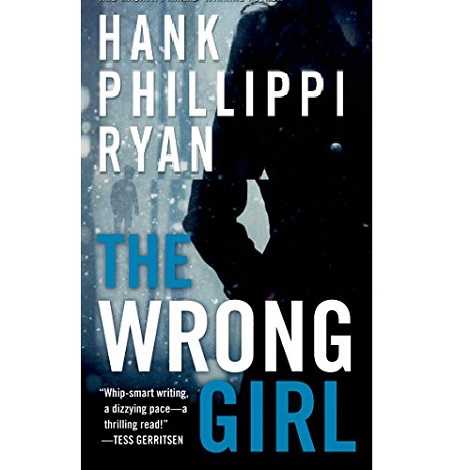 The Wrong Girl by Hank Phillippi Ryan ePub Download